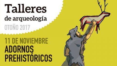 11.11.17 | Talleres de Arqueología – Adornos Prehistóricos